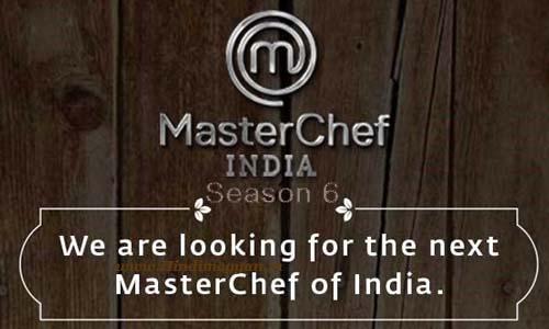 MasterChef India: मास्टरशेफ इंडिया सीजन 6 ऑडिशन और रजिस्ट्रेशन विवरण